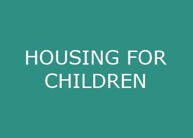 HOUSING FOR CHILDREN.jpg