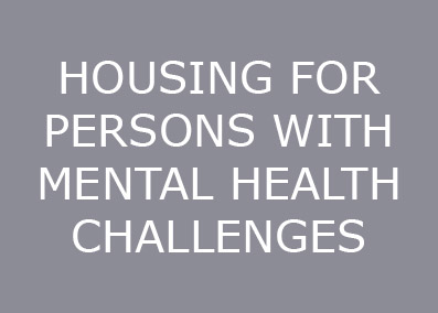 HOUSING FOR PERSONS WITH MENTAL HEALTH CHALLENGES.jpg