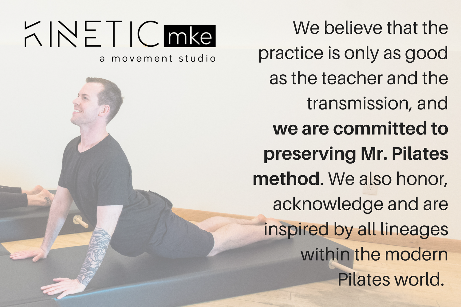We have chosen to carry out the traditional Pilates Method, offering a student-centered approach that draws from a deep vocabulary that you won't find elsewhere.