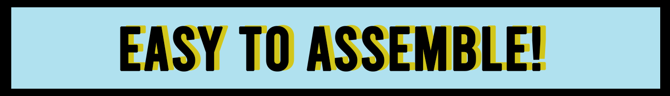 EASY TO ASSEMBLE BUTTON.png
