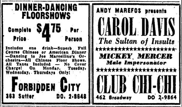 Two ads from the san francisco chronicle in 1955: on the left is an ad for the chinatown club forbidden city, and on the right is an ad for club chi-chi, which featured male impersonators regularly.