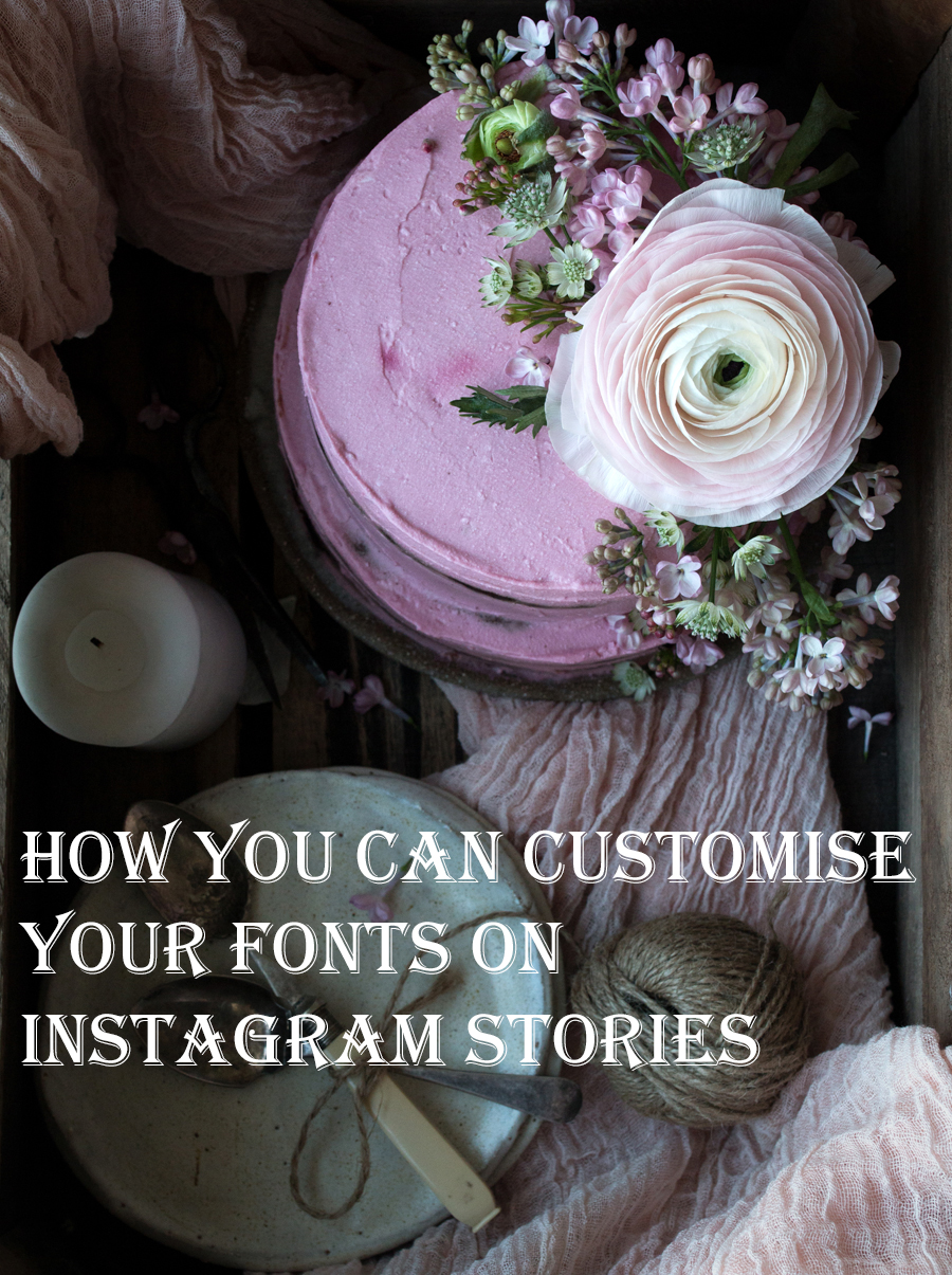 How can I customise my fonts for instagram stories - The Little Plantation