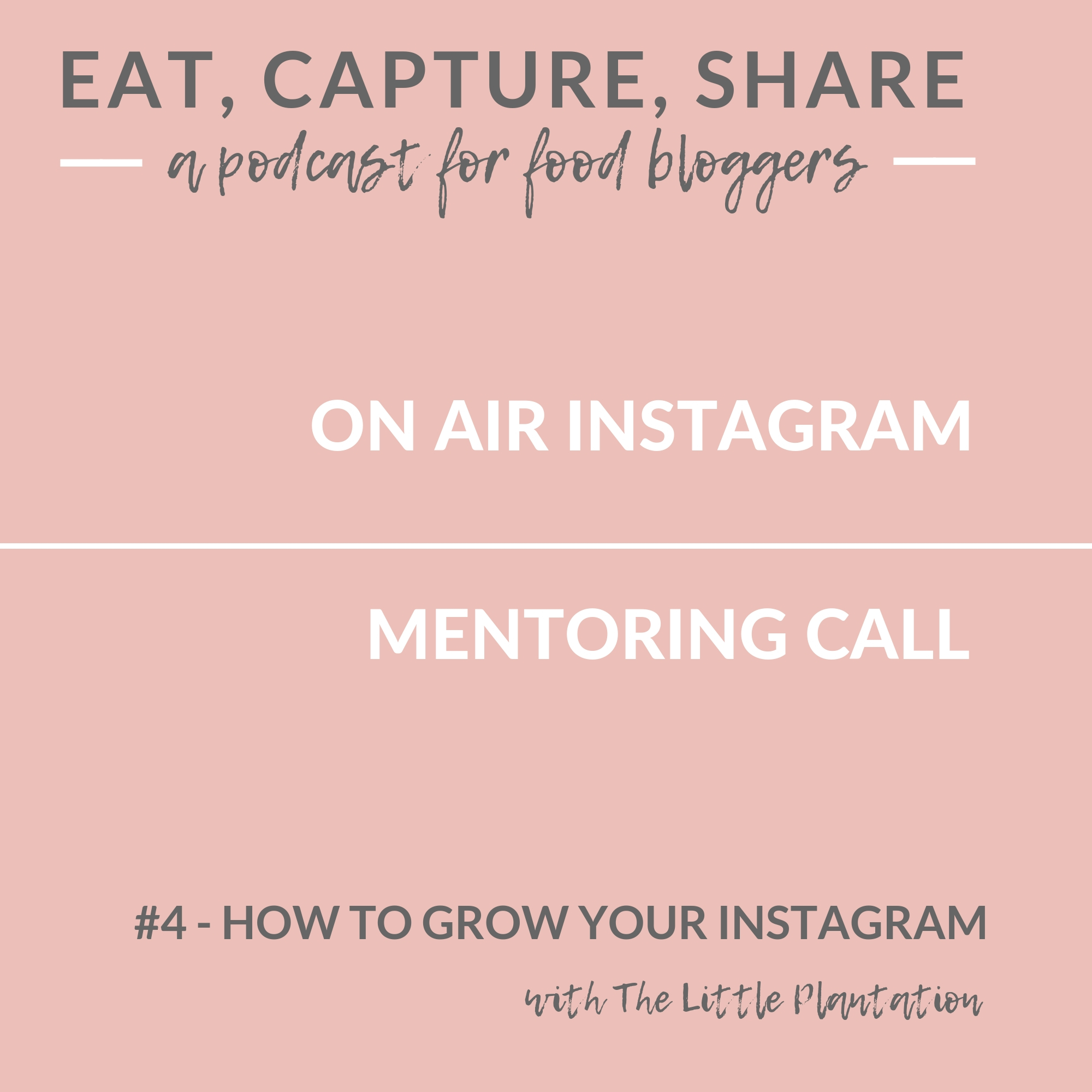 How to grow your instagram - Podcast for food bloggers