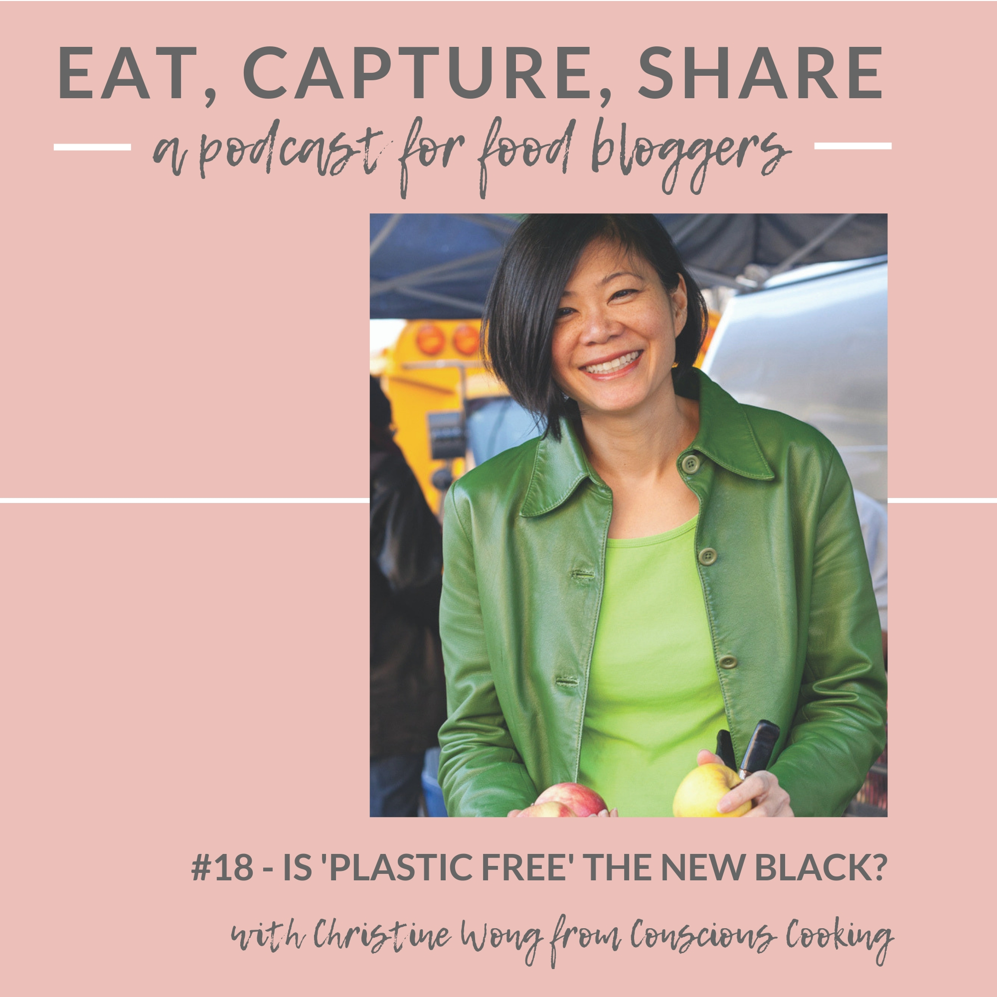 The growing plastic-free trend on instagram - Eat, Capture, Share Podcast
