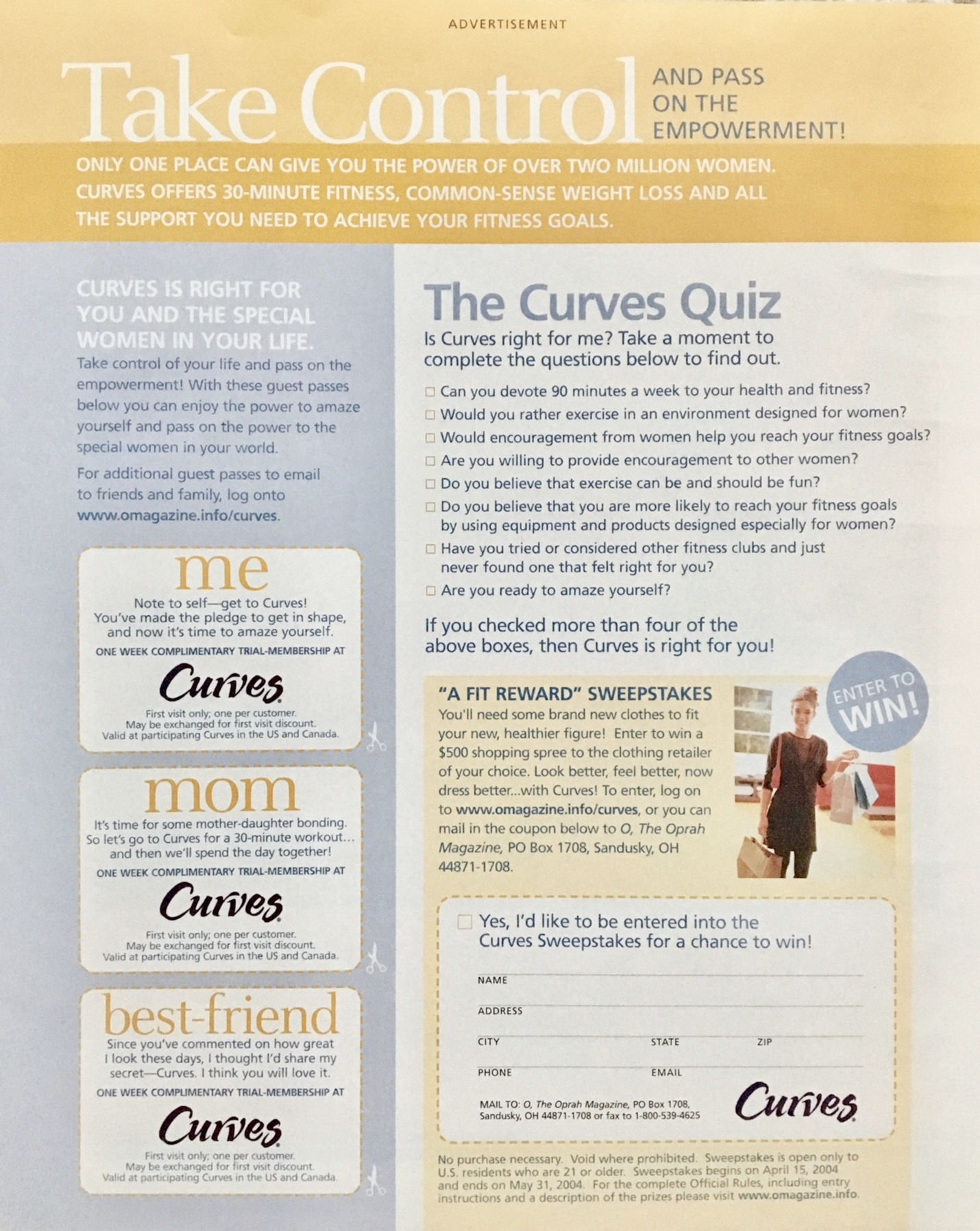 SPONSORED CONTENT, CURVES FOR O, THE OPRAH MAGAZINE   DEVELOPED FOR O, THE OPRAH MAGAZINE READERS, THIS CONTENT ENCOURAGED ENGAGEMENT THROUGH QUIZZES AND SWEEPSTAKES