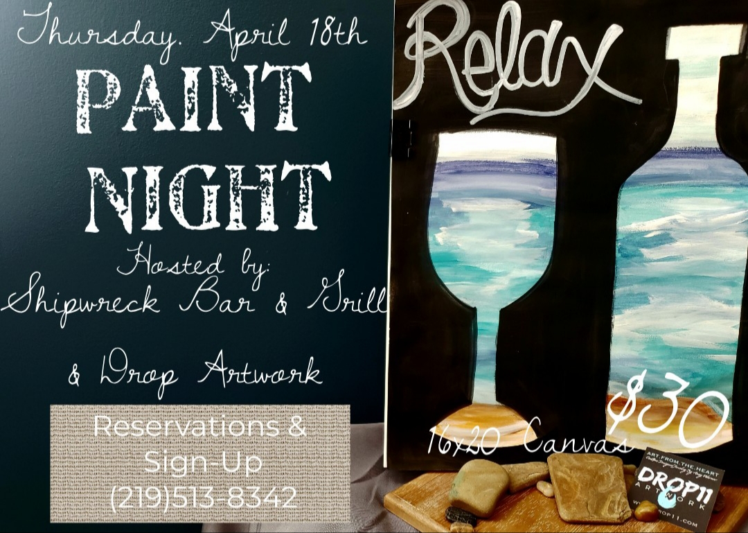 April 18th, 2019 - Relax.. Life's a Beach.. 16x20 Canvas Paint NightShipwreck Bar & Grill - Griffith, IN.