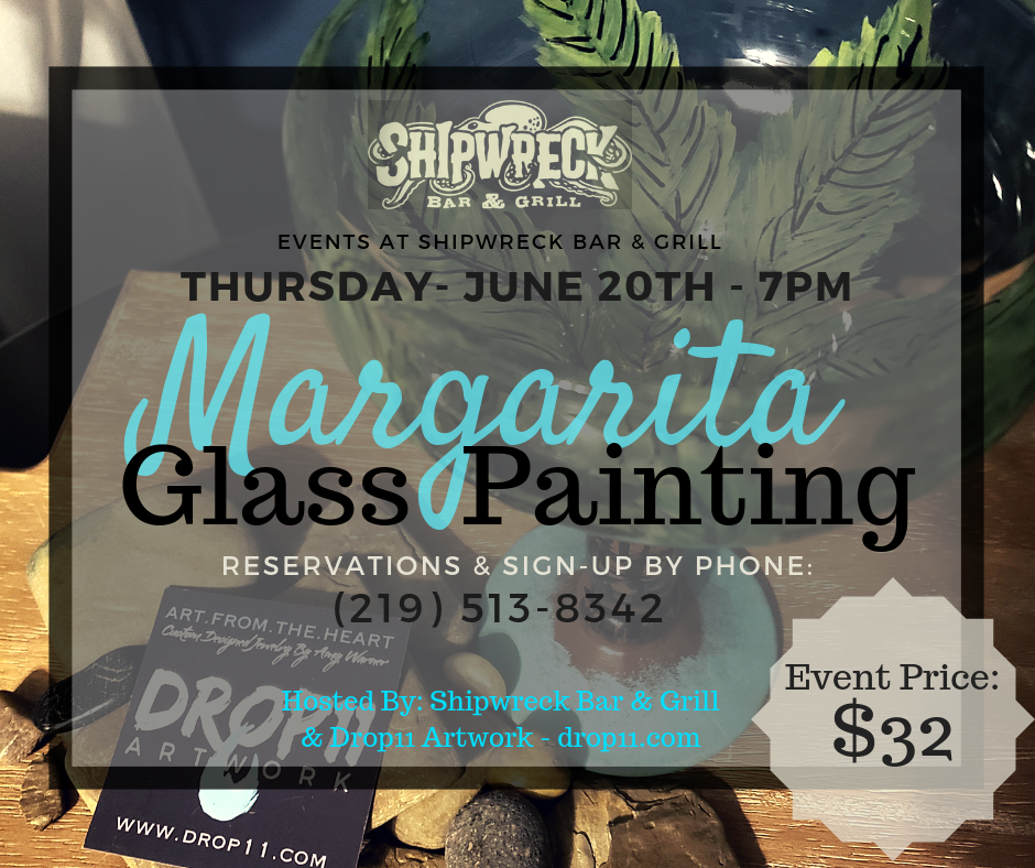 June 20th, 2019 - Palm Tree Margarita Glass Paint NightShipwreck Bar & Grill- Griffith, IN.