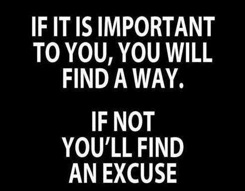 Excuses quote find a way.jpg