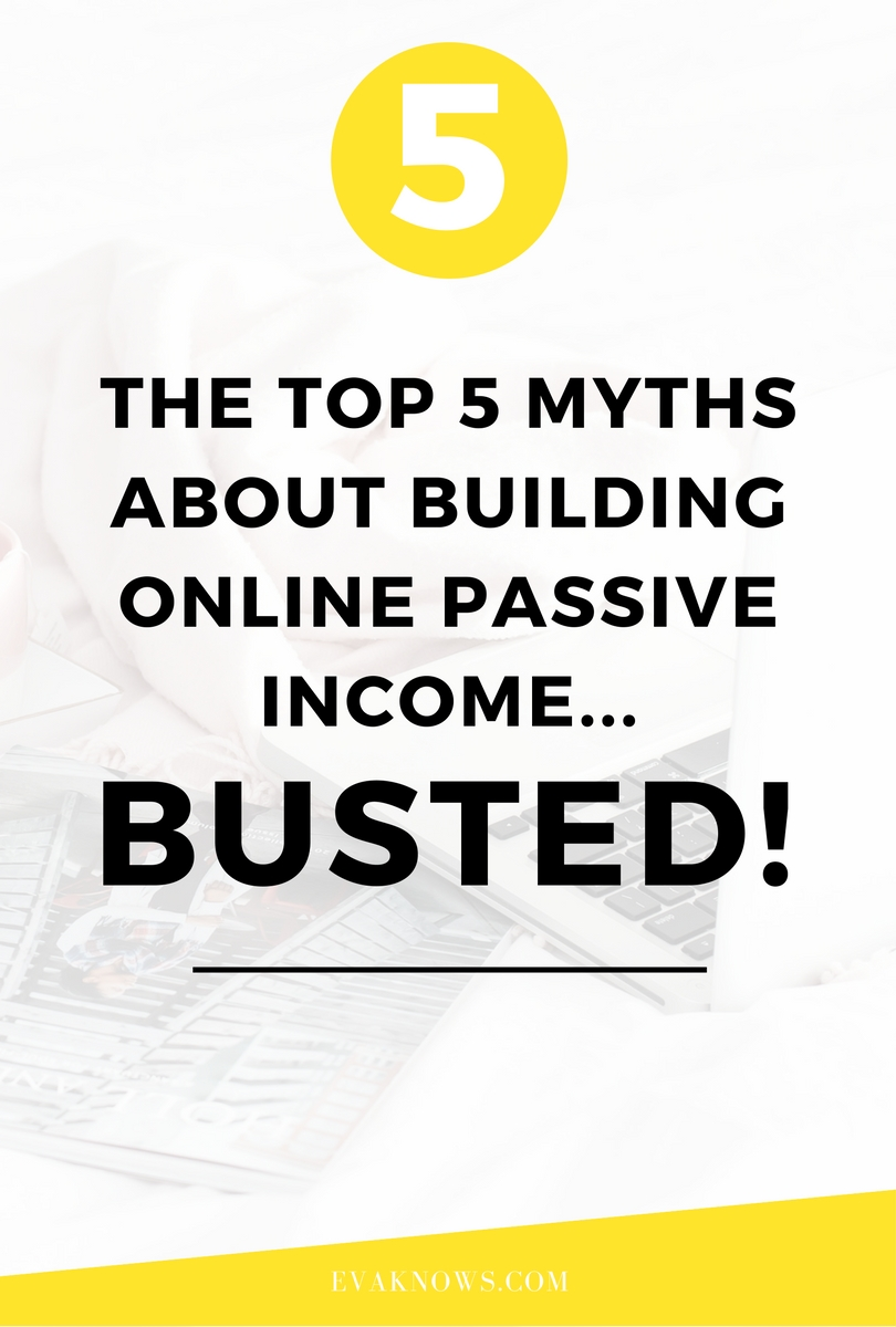 Top 5 Myths about Building Online Passive Income BUSTED | Passive Income Blogger | Financial Freedom | Building Wealth via http://bit.ly/2EDIfml