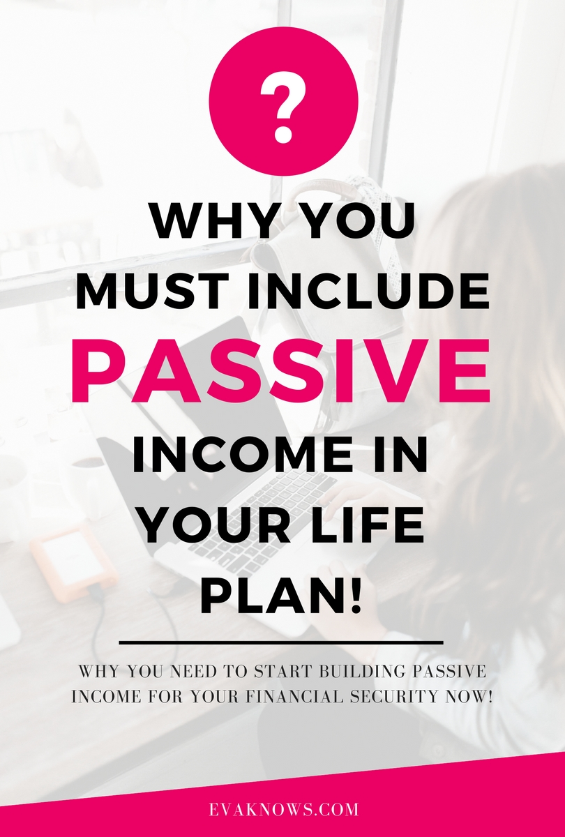 Why you need to start building passive income for you financial future now | Passive Income Blog | Female Entrepreneur | Financial Freedom blogger via http://bit.ly/2GaWdt4