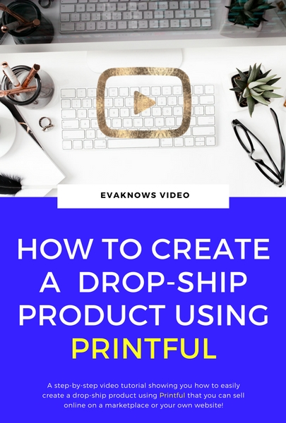 How to create a drop-shipping product using Printful | Passive income | passive income ideas | passive income streams | passive income side hustle | online passive income | easy passive income | types of passive income | passive income business | building online wealth | smart passive income | passive income for beginners