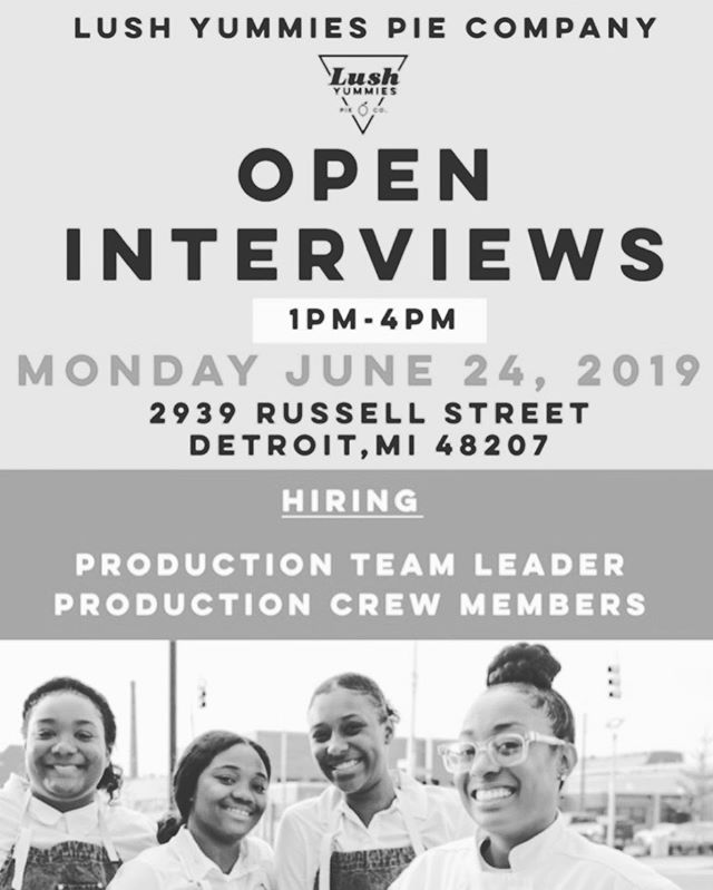 OPEN INTERVIEWS 👩🏼‍💼👩🏾‍💼Monday June 24th 1pm-4pm Located at: 2939 Russell Street Detroit MI 48207 👩🏾‍🍳 Production Team Leader & Production Crew Members Needed! Bring your resume and your smile 😊
