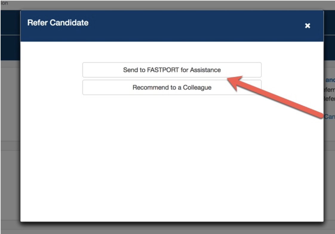 """Choose """"Send to FASTPORT for Assistance"""" to request a review of their resume by trained HR-professionals"""