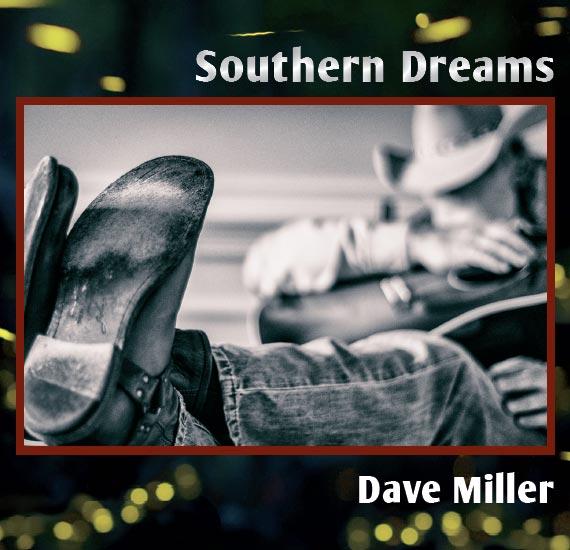 southern-dreams-album-cover-dave-miller.jpg