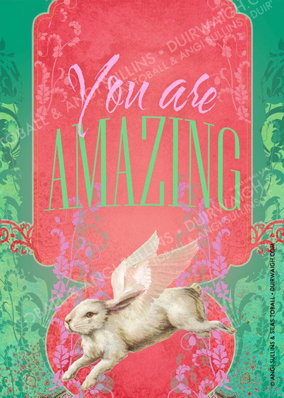 You are amazing Rabbit
