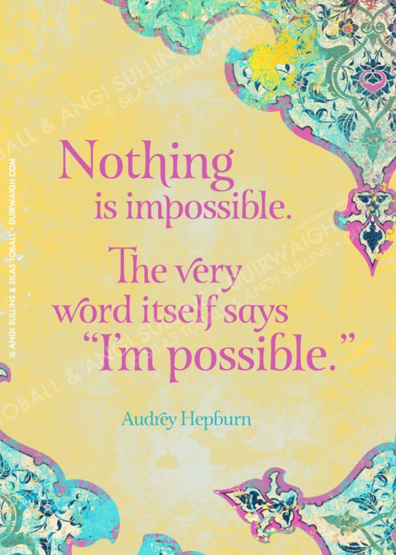 Nothing is impossible 2