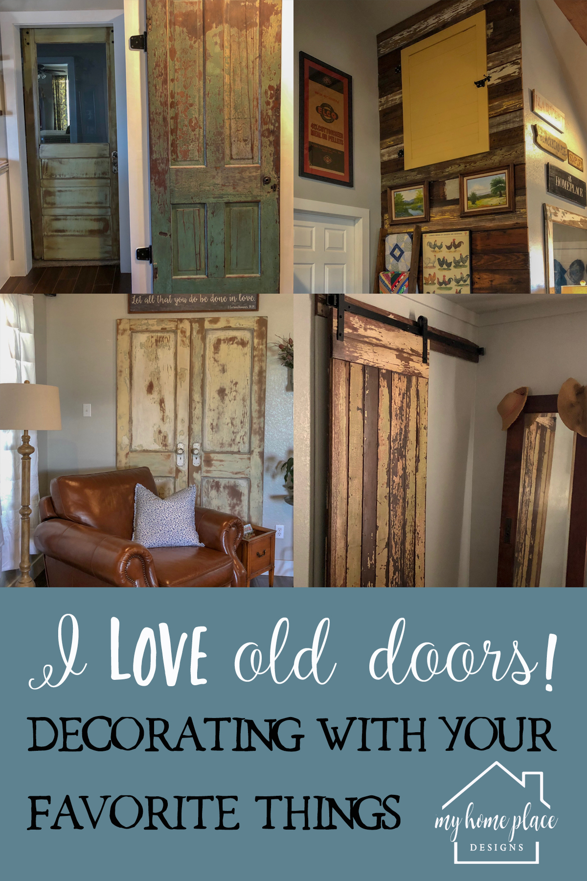 My Love of Doors & Decorating with Your Favorite Things — My ...