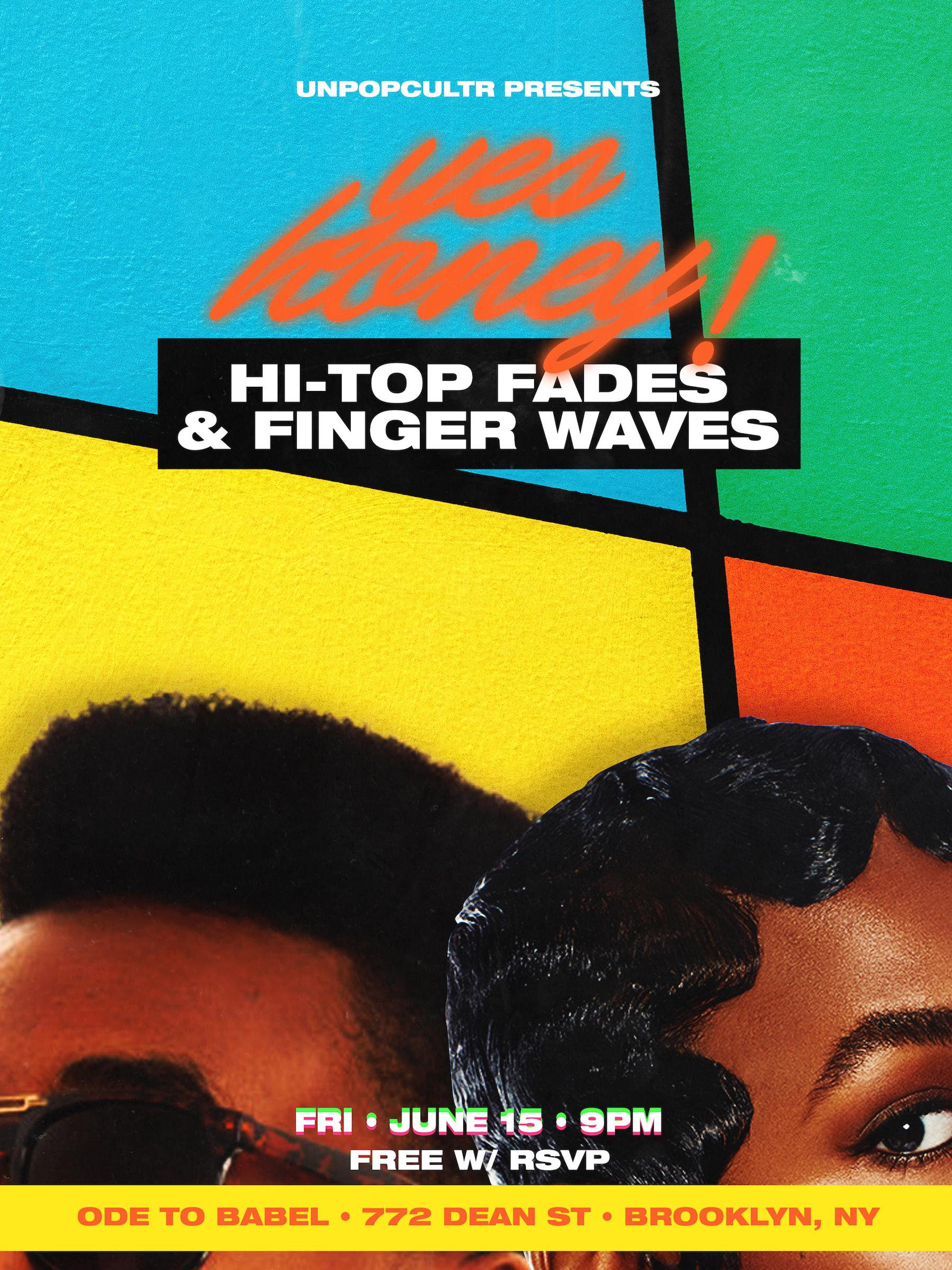'Yes Honey Hi-Top Fades and Finger Waves' flyer.jpg