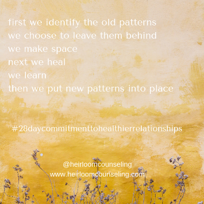 first we identify the old patternsnext we healthen we create new ways of showing up.png