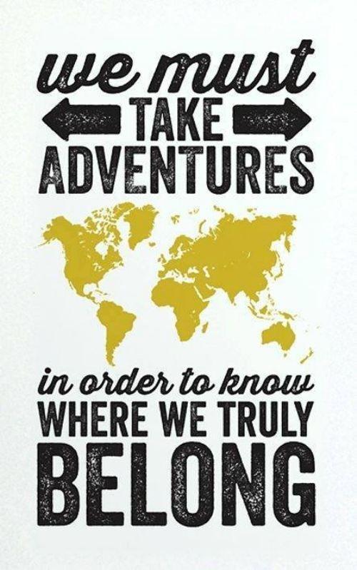 083e26b2dfcf4013ab3bdb58c586954d--adventure-quotes-adventure-awaits.jpg