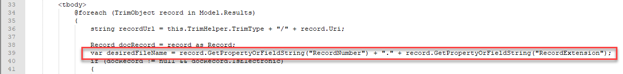 "var desiredFileName = record.GetPropertyOrFieldString(""RecordNumber"") + ""."" + record.GetPropertyOrFieldString(""RecordExtension"");"