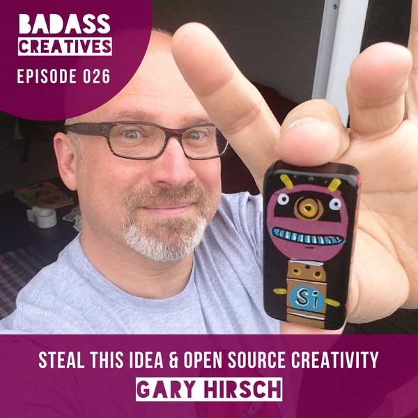Gary Hirsch uses visual art and improv theatre to help communities and businesses be more creative. In this episode, he talks about letting other people steal his creative ideas, finding ways to offer value to people, and the logistics of creating large scale murals.