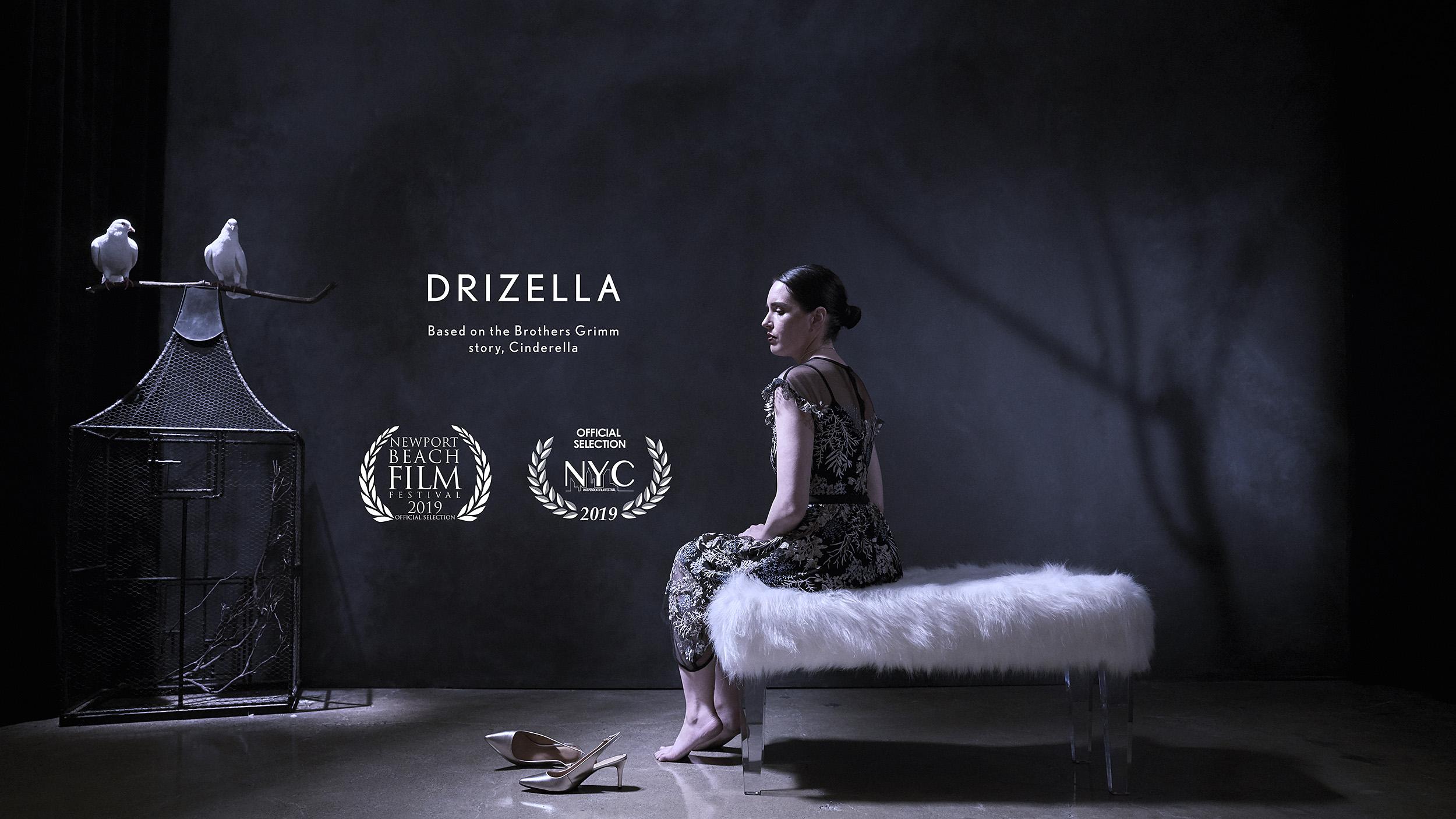 """""""Drizella"""" Director: Susan J Chen"""