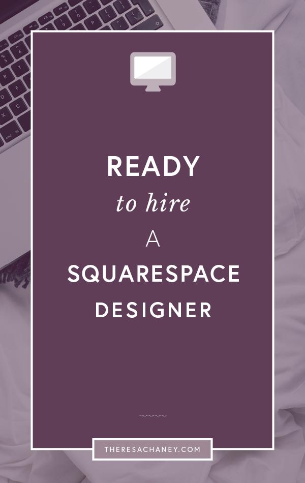 Ready to hire a Squarespace Designer