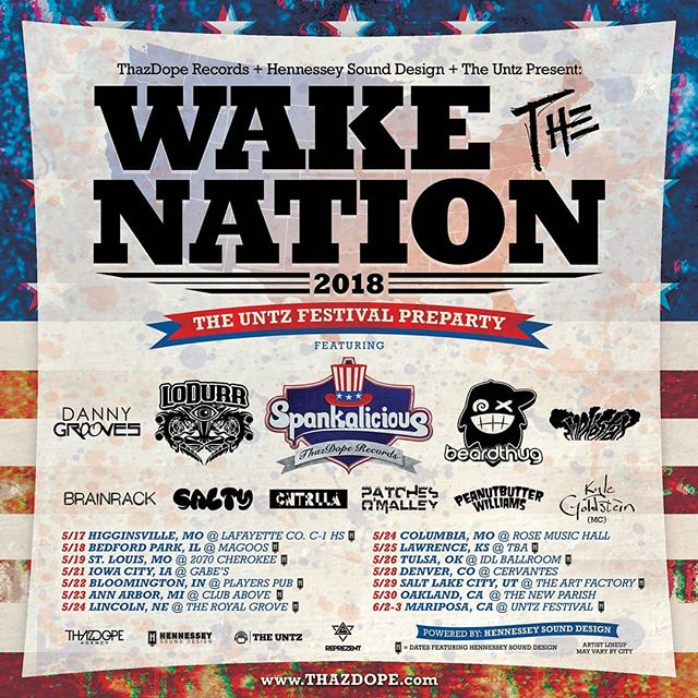 Shnikies, y'all!! This is gonna be such a good time. Can't wait to see you all out on the road to the Untz Festival 2018!  #wakethenationtour #thazdope
