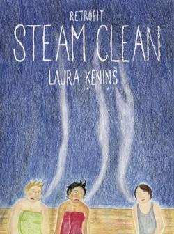 Steam Clean - by Laura Ķeniņš