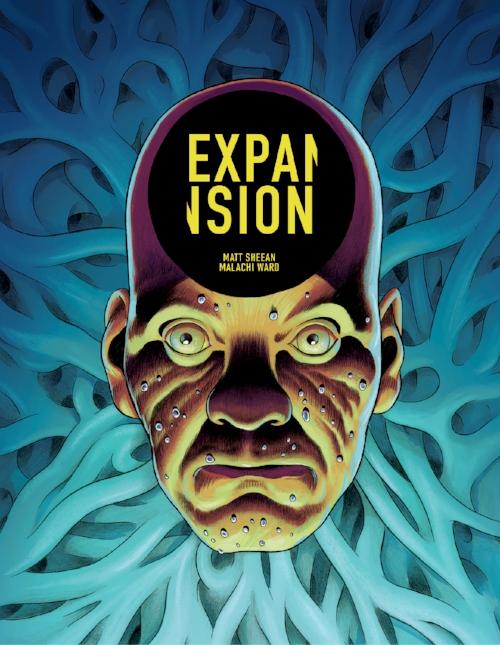 Expansion - by Matt Sheean/Malachi Ward