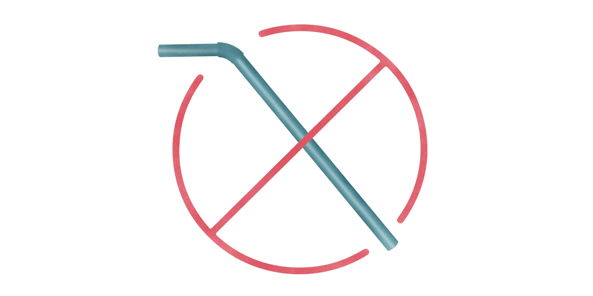 QUIT STRAWS    Reduce your consumption of single use plastic straws.