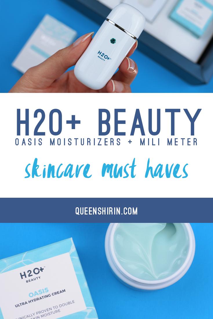 H2O+ Beauty Oasis Moisturizers and MiLi Moisture Meter Pinterest Graphic | Queen Shirin | queenshirin.com