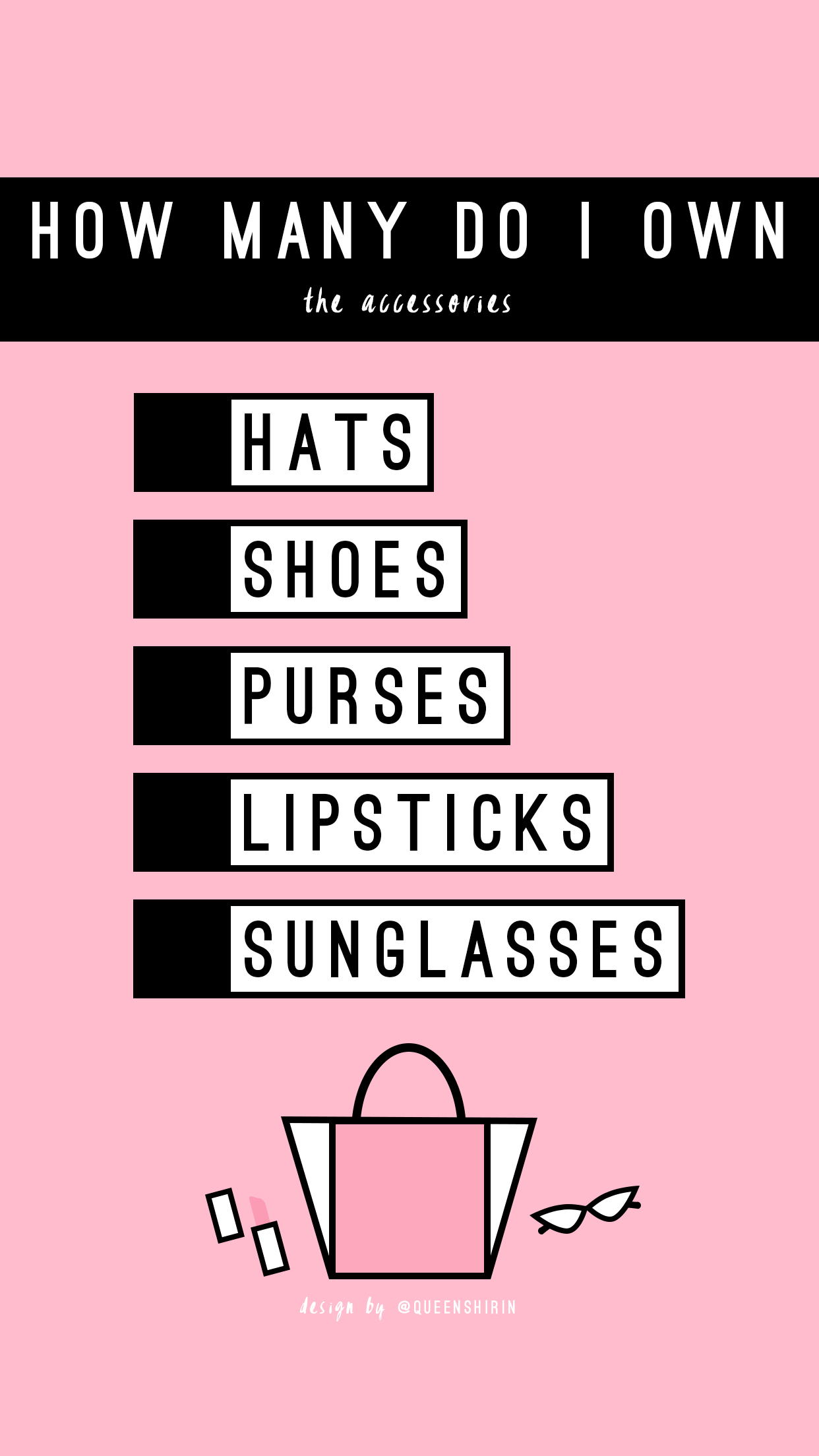How-Many-Do-I-Own-Accessories-Instagram-Story-Template-queenshirin.png