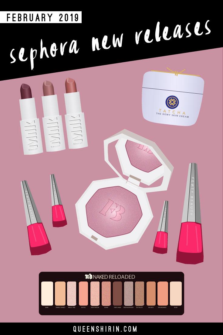 February-2019-Sephora-New-Releases-Queen-Shirin.jpg