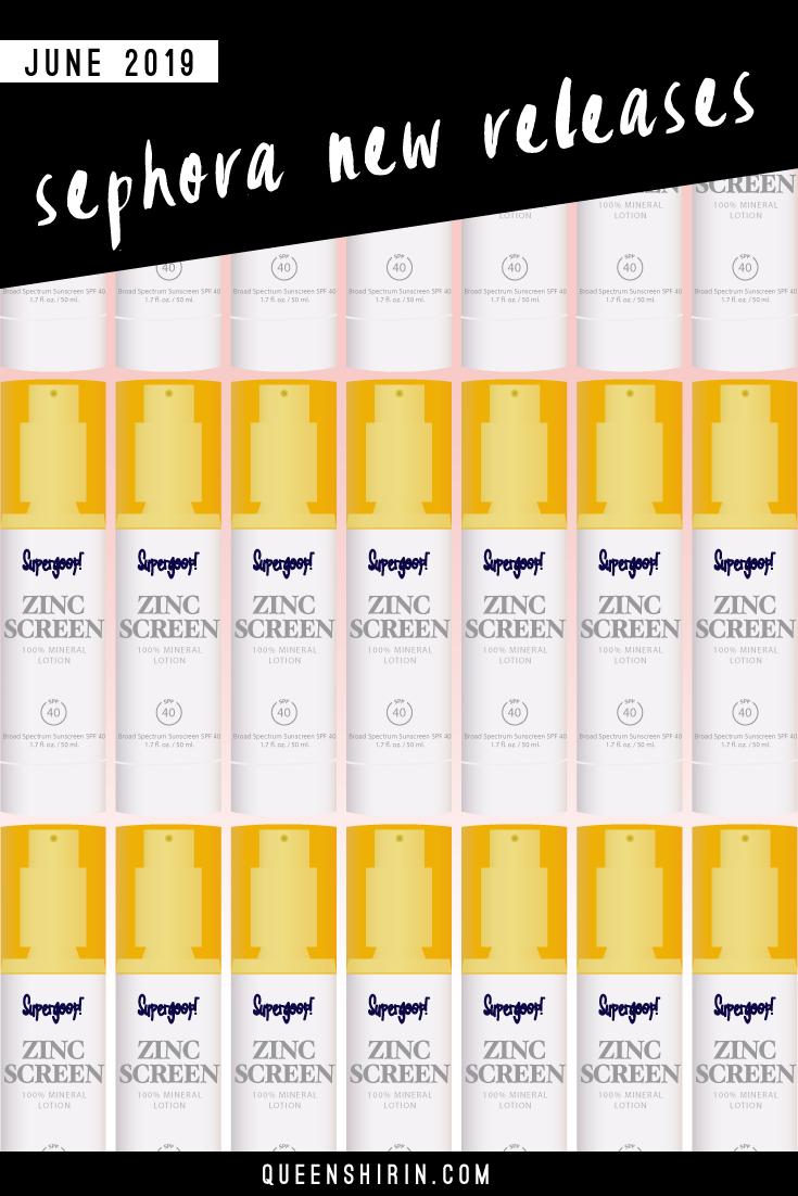 Sephora-New-Releases-June-2019-Queen-Shirin.jpg