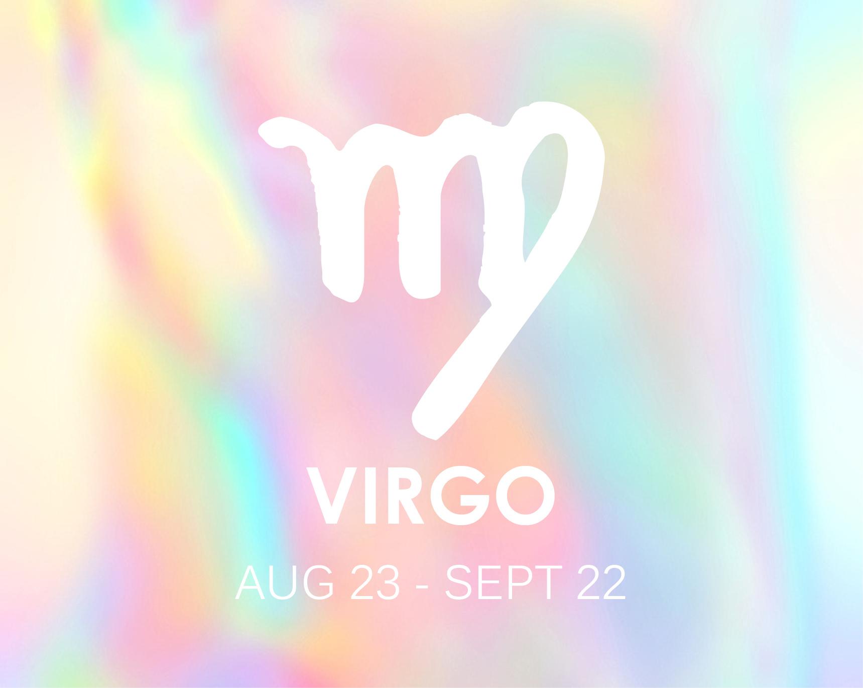 THE SAINTAugust 23rd - September 22ndModality: Mutable (Gemini, Virgo, Sagittarius + Pisces)Element: Earth (Taurus, Virgo + Capricorn)Planetary Ruler: Mercury -