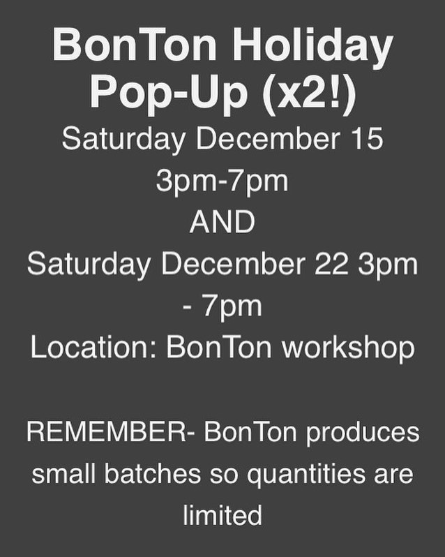 In the weeds over here and trying to make stuff happen for the holiday season. If you've asked how you can get in on the BonTon action- this would be a good way.