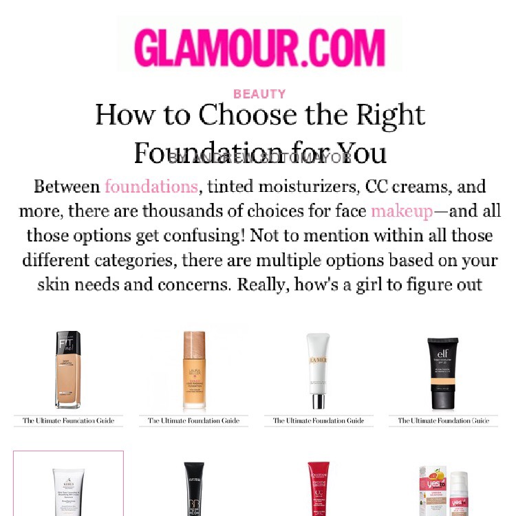 Glamour.com: How to Choose the Right Foundation for You