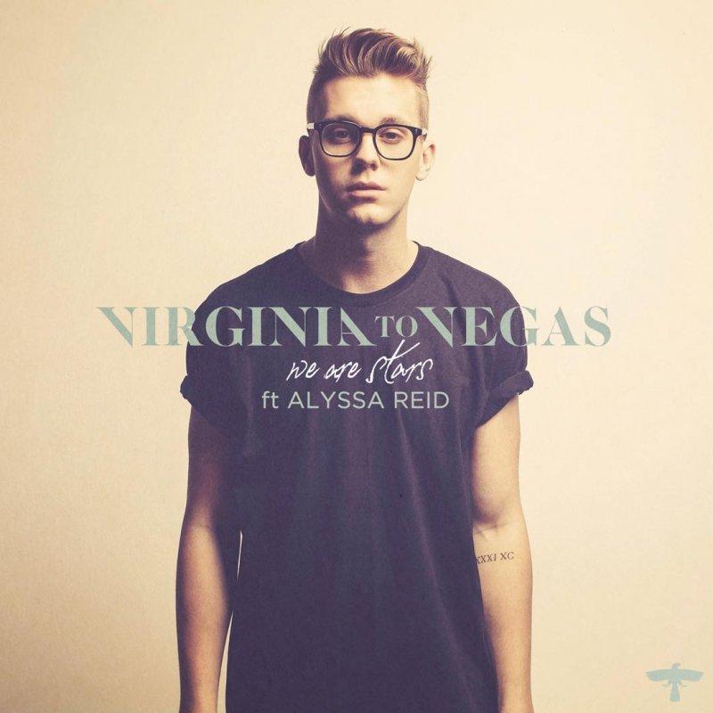 """""""We Are Stars (feat. Alyssa Reid)"""" - Virginia to Vegas"""