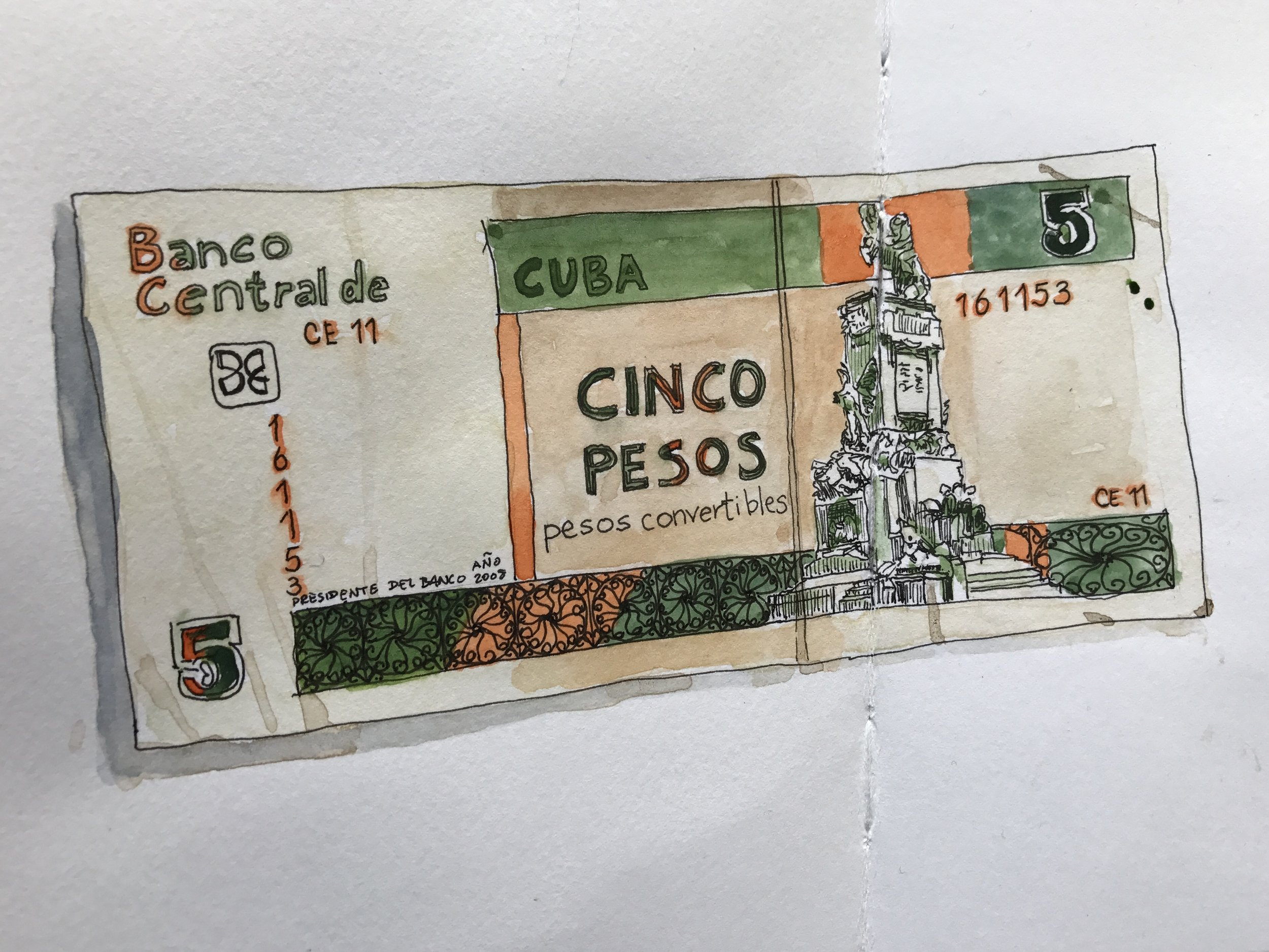 """A bill of one of the two Cuban currencies. Pesos convertibles or Cucs are what tourists in Cuba use. Ink and watercolor, Stillman & Birn 5 1/2"""" x 8 1/2"""" softcover Zeta sketchbook."""