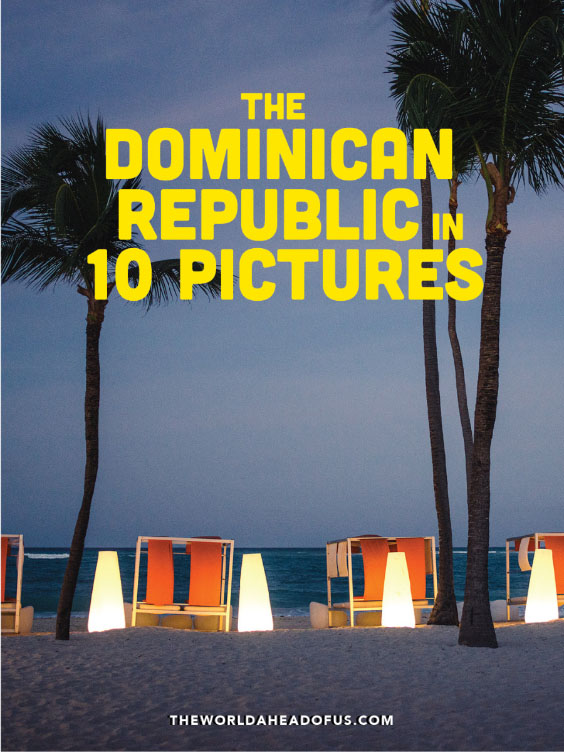 Best pictures of the Dominican Republic.