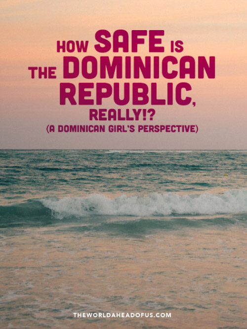 Safety in the Dominican Republic