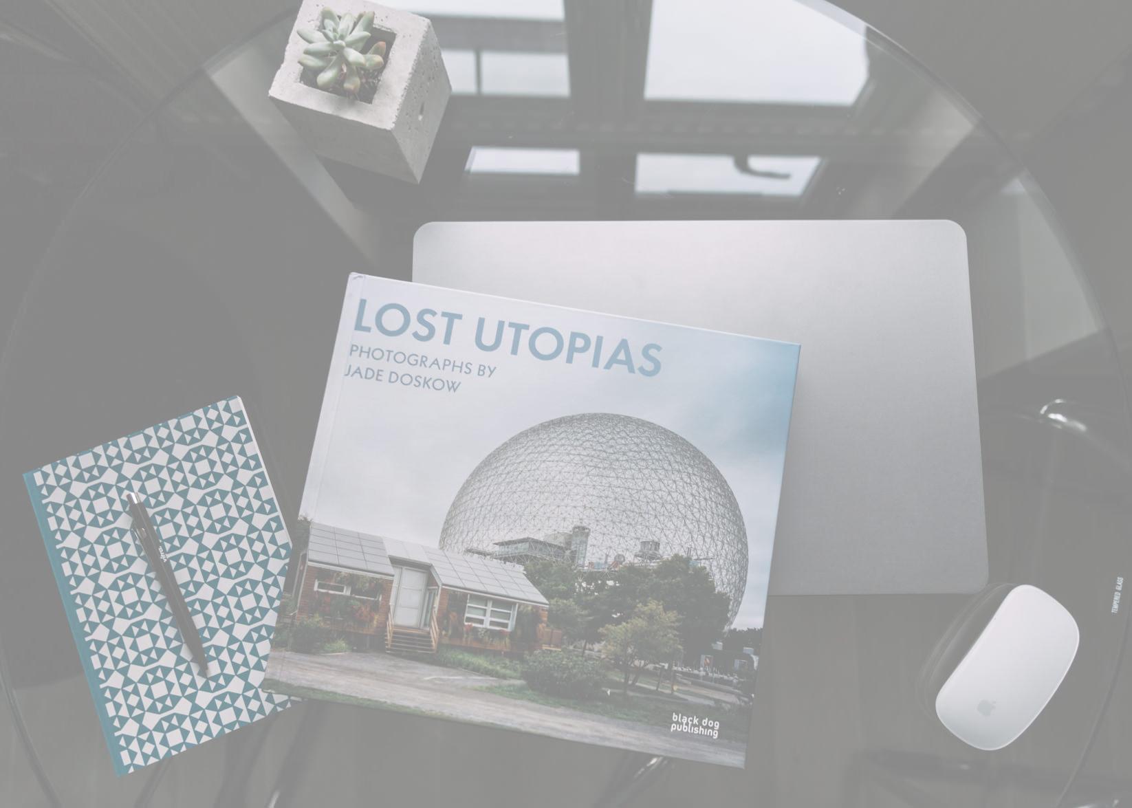 Lost Utopias -
