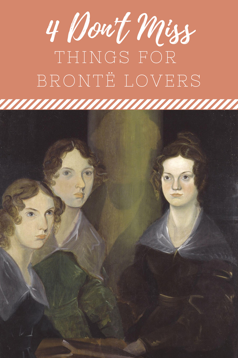 Blog Post 4 Don't Miss Things for Brontë Lovers.png