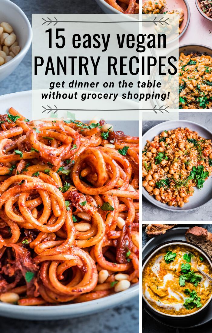 15 Easy Vegan Pantry Recipes Rainbow Plant Life