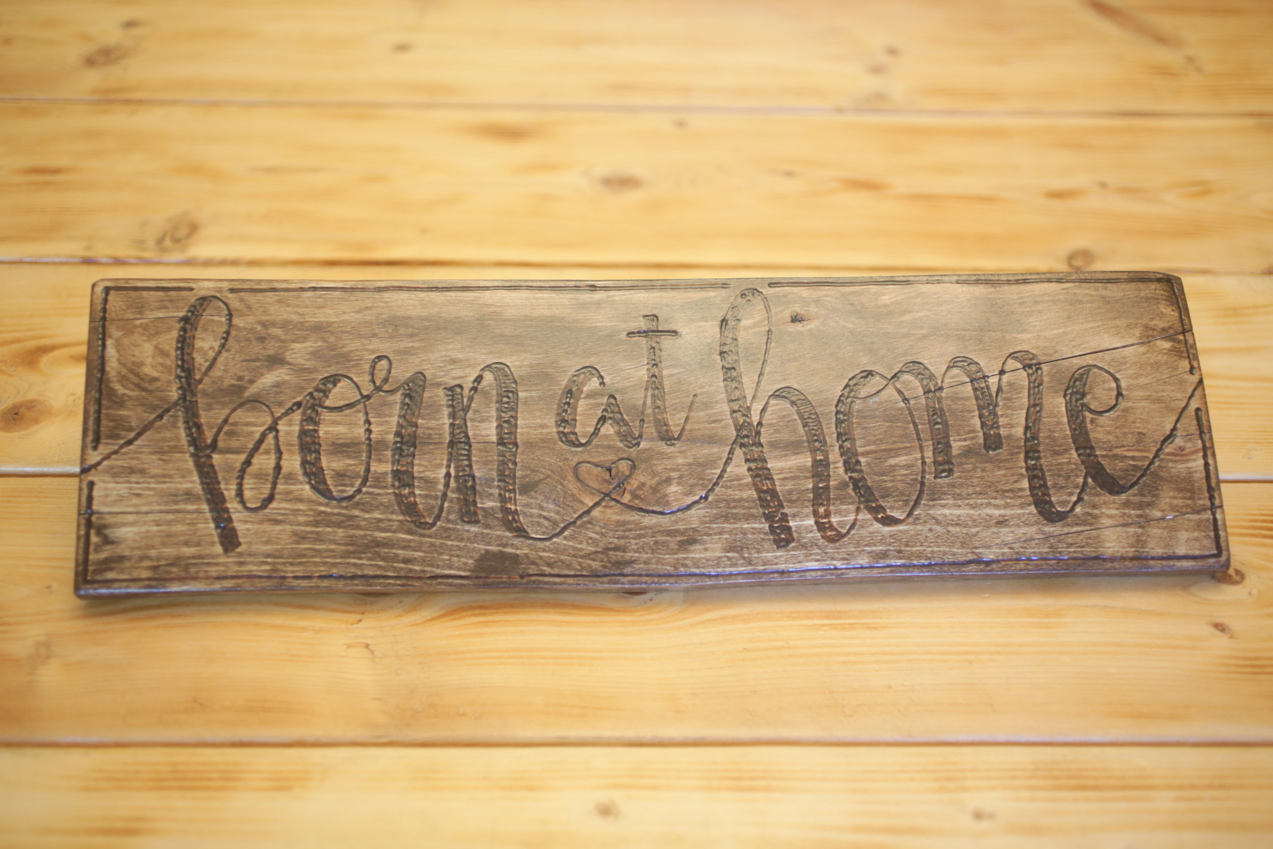 Wood burned sign donated by: CDE Artistry