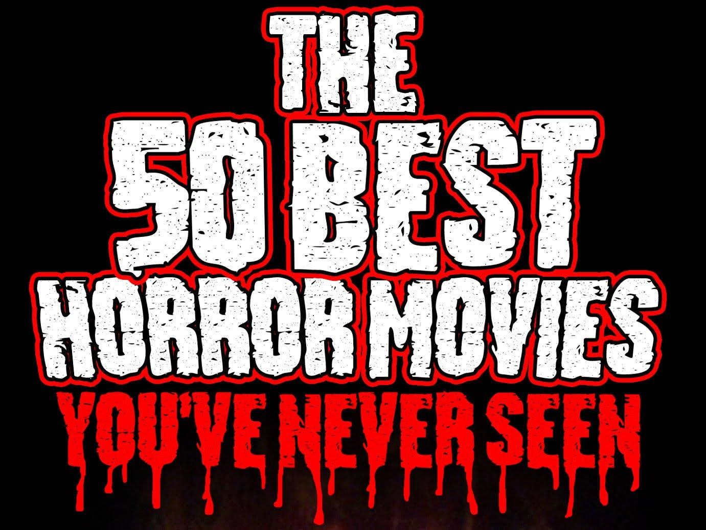 50_best_horror_never_seen.jpg