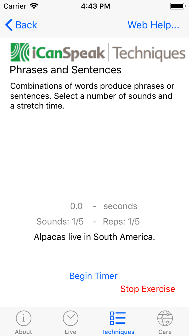 The start of the exercise loop with the first sentence ready to be spoken.  The 'Begin Timer' button starts the exercise, and the sentence can be repeated the selected number of times.