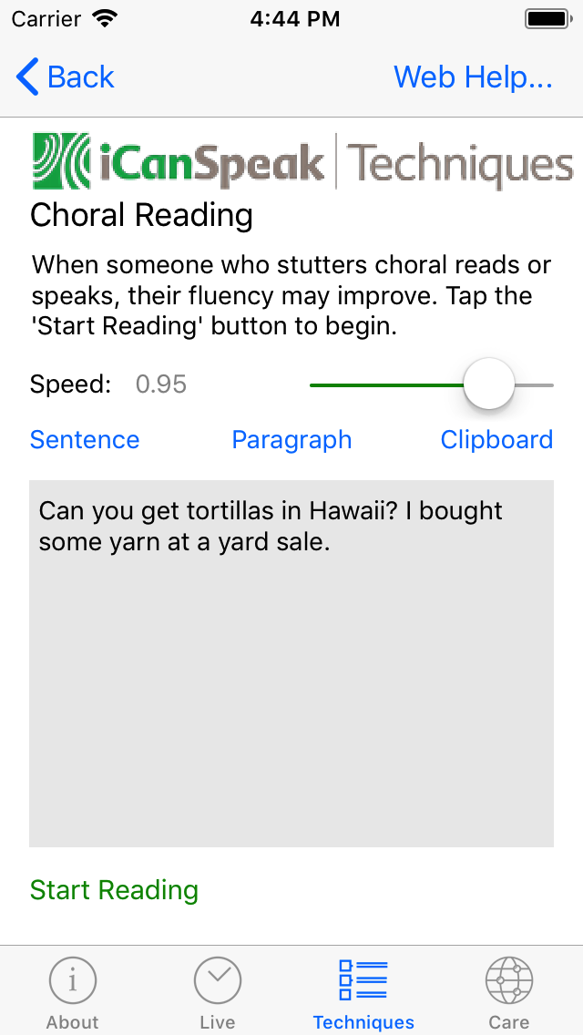 The 'Sentence' button will randomly select a sentence from the internal data base, and the 'Paragraph' will place two sentences to be read with.  The slider can be used to change the rate, and the 'Start Reading' button will start the reading.
